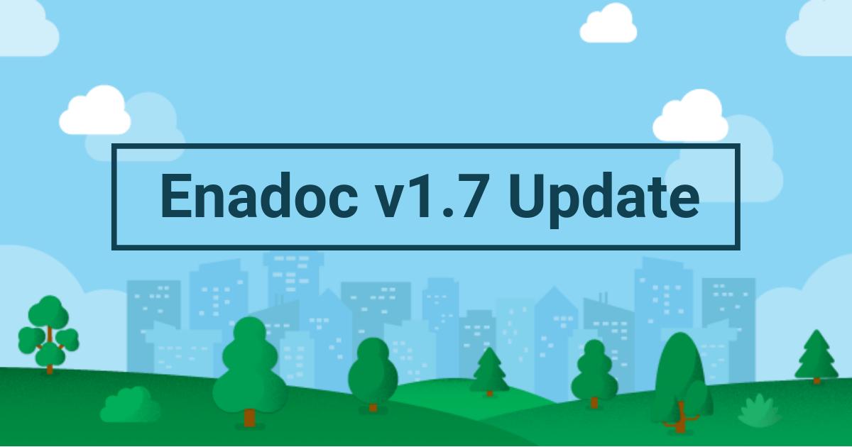 Enadoc 1.7 update